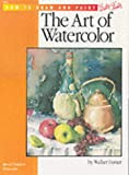 HT-5 The Art of Watercolor (How to Draw and Paint series #5) (0929261569) by Walter Foster