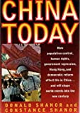 img - for China Today: How Population Control, Human Rights, Government Repression, Hong Kong, and Democratic Reform Affect Life in China and Will Shape World book / textbook / text book