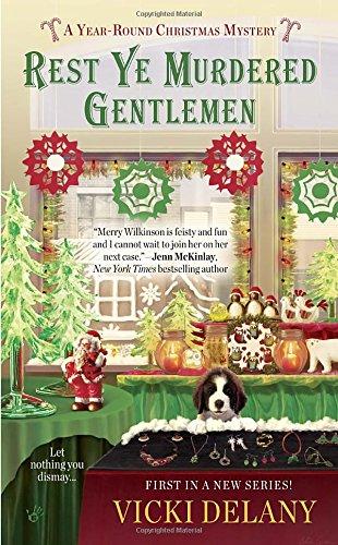 Rest Ye Murdered Gentlemen: A Year-Round Christmas Mystery (Berkley Prime Crime)