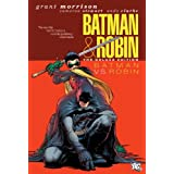 Batman and Robin, Vol. 2: Batman vs. Robin ~ Grant Morrison