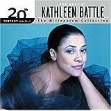 20th Century Masters: Millennium Collection ~ Kathleen Battle