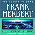 Hellstrom's Hive (       UNABRIDGED) by Frank Herbert Narrated by Scott Brick