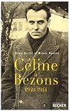 echange, troc Daniel Renard, David Alliot - Céline à Bezons : 1940-1944