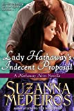 Lady Hathaway's Indecent Proposal (Hathaway Heirs Book 1) (English Edition)