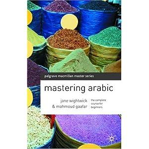 Mastering Arabic - Jane Wightwick & Mahmoud Gaafar