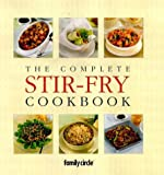 img - for The Complete Stir-fry Cookbook book / textbook / text book