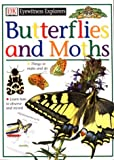 Eyewitness Explorers: Butterflies and Moths (0789416808) by John Feltwell