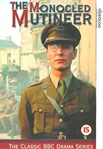 The Monocled Mutineer [VHS] [1986]