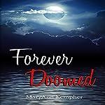 Forever Doomed: Under the Moonlight, Book 2 | MaryAnn Kempher
