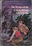 img - for Alfred Hitchcock and the Three Investigators in the Mystery of the Laughing Shadow book / textbook / text book