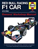 Red Bull Racing F 1 Car: An Insight into the Technology, Engineering, Maintenance and Operation of the World Championship-Winning Red Bull Racing RB6 (Owners' Workshop Manual)
