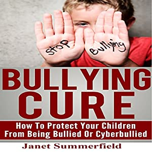 Bullying Cure Audiobook
