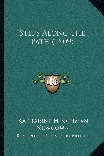 Steps Along the Path (1909)