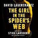 The Girl in the Spider's Web: Millennium Series: Book 4 (       UNABRIDGED) by David Lagercrantz, George Goulding - translator Narrated by Saul Reichlin