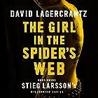 The Girl in the Spider's Web: Millennium Series, Book 4 (       ungekürzt) von David Lagercrantz, George Goulding - translator Gesprochen von: Saul Reichlin