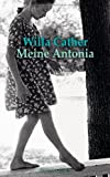Meine Antonia: Roman - bei Amazon kaufen