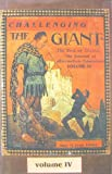img - for Challenging the Giant: The Best of SKOLE, the Journal of Alternative Education, Vol. 4 book / textbook / text book