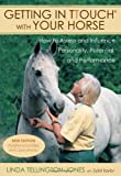 img - for Getting in TTouch with Your Horse: how to assess and influence personality, potential, and performance book / textbook / text book