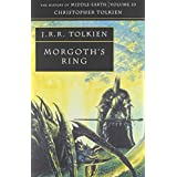 Morgoth's Ring (History of Middle-Earth, Vol. 10) ~ J. R. R. Tolkien