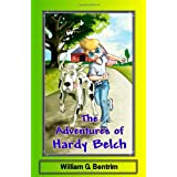 The Adventures of Hardy Belch: The Hardy Belch and Tiny Adventures ~ William G. Bentrim