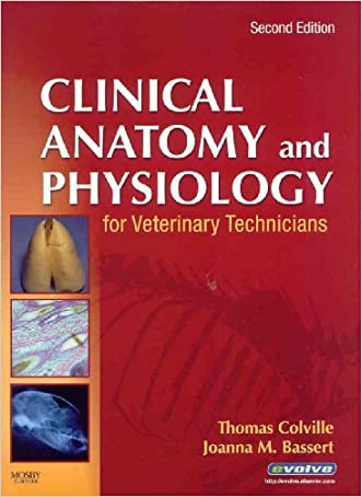 Clinical Anatomy & Physiology for Veterinary Technicians, 2ND EDITION