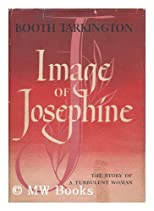 Image Of Josephine  The Story Of A Turbulent Woman