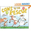 Cows to the Rescue (Barnyard Rescue)
