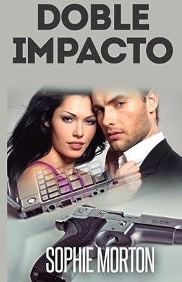 Doble Impacto: Amor al primer disparo (Spanish Edition)
