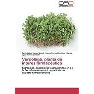 Verdolaga, planta de interés farmacéutico: Extracción, asilamiento y caracterización de la Portulaca oleracea...