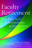 img - for Faculty Retirement: Best Practices for Navigating the Transition book / textbook / text book
