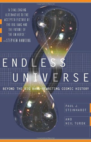 Endless Universe: Beyond the Big Bang -- Rewriting Cosmic...