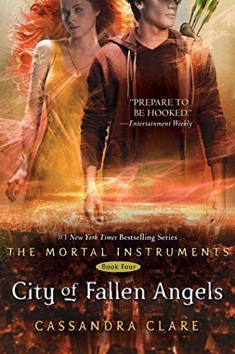 City of Fallen Angels (Mortal Instruments, Book 4), Clare, Cassandra