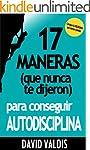 17 Maneras (que nunca te dijeron) par...
