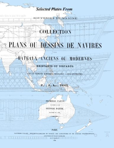 Selected Plates from Souvenirs de Marine: Ship Plans by Vice-Admiral Francois-Edmond Paris