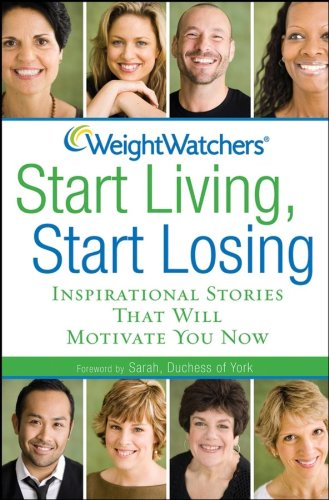 [Weight Watchers Start Living, Start Losing: Inspirational Stories That Will Motivate You Now] (Things That Start With The Letter N)