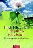 Ich pflanze ein Lächeln - Thich Nhat Hanh