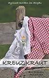 Kreuzkraut: Idyllisch morden im Allgäu