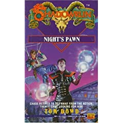 Shadowrun 10: Night's Pawn by Tom Dowd