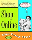 Shop Online: The Lazy Way (Macmillan Lifestyles Guide)