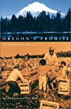 img - for Oregon's Promise: An Interpretive History book / textbook / text book