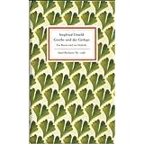 """Goethe und der Ginkgo: Ein Baum und ein Gedicht (Insel B�cherei)von """"Siegfried Unseld"""""""