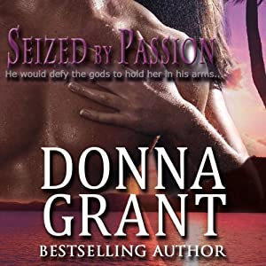 Seized by Passion: Wicked Treasures Trilogy, Book 1 | [Donna Grant]