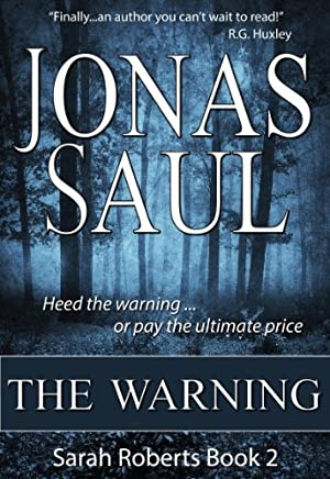 The Warning (Sarah Roberts Series Book Two)