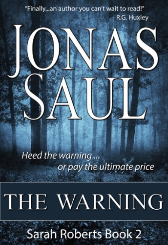 The Warning (Sarah Roberts Series Book Two)