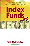 img - for Index Funds: Strategies for Investment Success book / textbook / text book