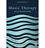 img - for [(Music Therapy: An Art Beyond Words)] [Author: Leslie Bunt] published on (May, 2014) book / textbook / text book