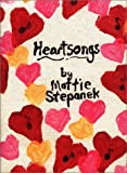 Heartsongs (1893622118) by Stepanek, Mattie J. T.