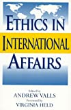 img - for Ethics in International Affairs book / textbook / text book
