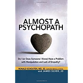 Learn more about the book, Almost a Psychopath: Do I (Or Does Someone I Know) Have a Problem with Manipulation and a Lack of Empathy