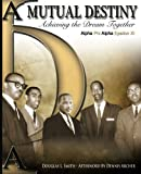 img - for Mutual Destiny: Achieving The Dream Together (Volume 1) book / textbook / text book